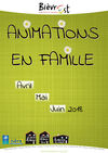 Animations en famille d'avril à juin